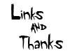 Links & Thank-You's